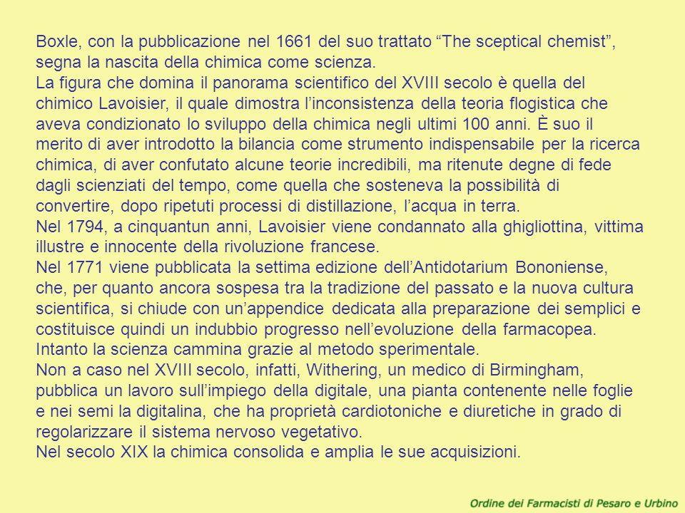 Boxle, con la pubblicazione nel 1661 del suo trattato The sceptical chemist, segna la nascita della chimica come scienza. La figura che domina il pano