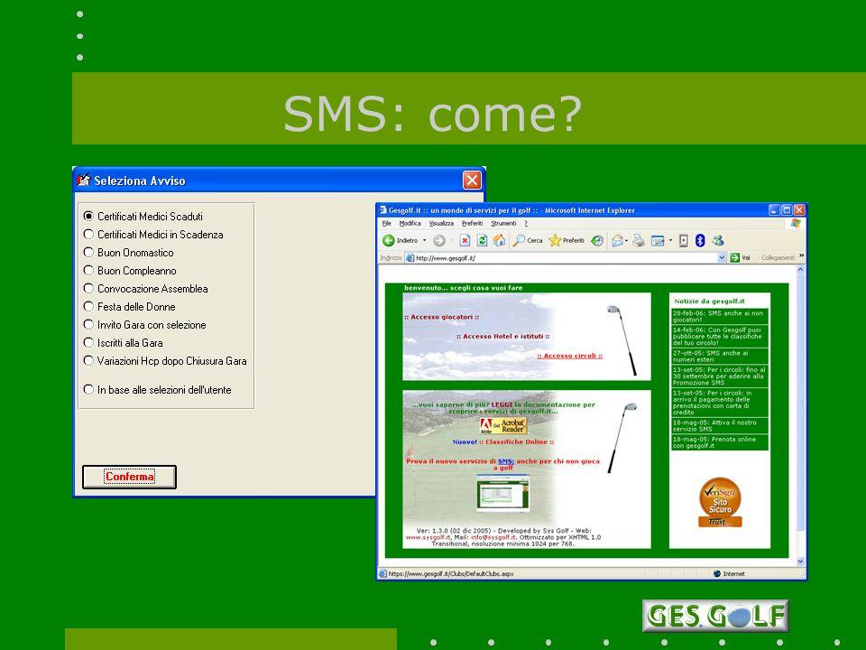 SMS: come?