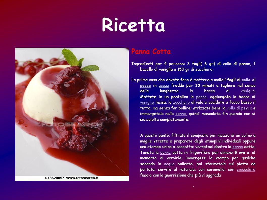 Ricetta Panna Cotta Ingredienti per 4 persone: 3 fogli( 6 gr) di colla di pesce, 1 bacello di vaniglia e 150 gr di zucchero, La prima cosa che dovete