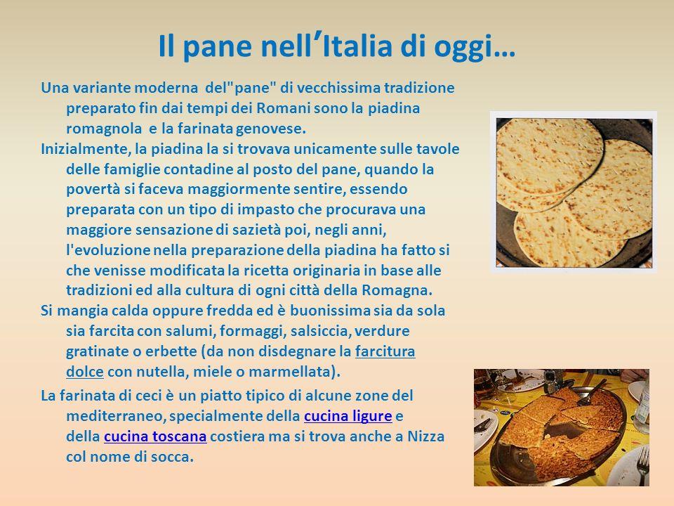 Il pane nellItalia di oggi… Una variante moderna del