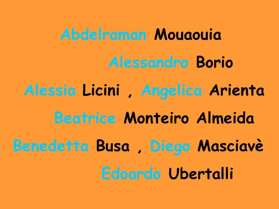 Abdelraman Mouaouia Alessandro Borio Alessia Licini, Angelica Arienta Beatrice Monteiro Almeida Benedetta Busa, Diego Masciavè Edoardo Ubertalli