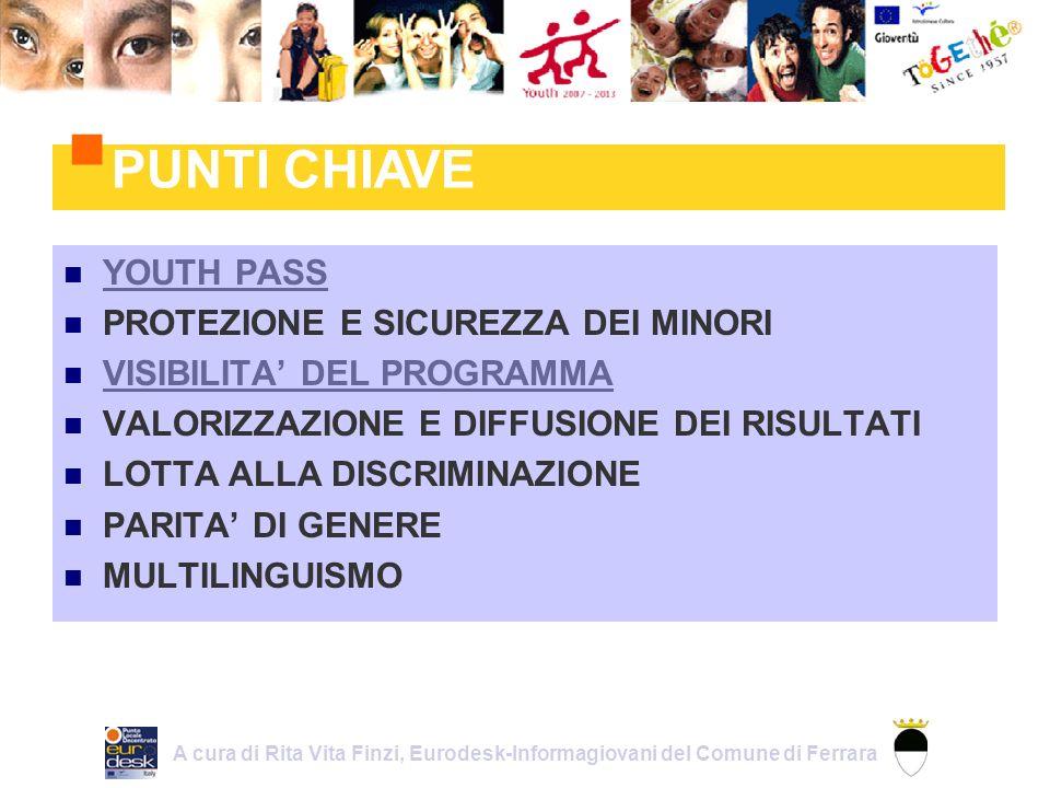 Linguaggio E necessario che il linguaggio sia adattato alla cultura e alla comunicazione giovanile Credibilità E necessario essere credibili agli occhi dei giovani per non intaccarne la loro positiva attitudine verso lEuropa DIALOGO STRUTTURATO 1.