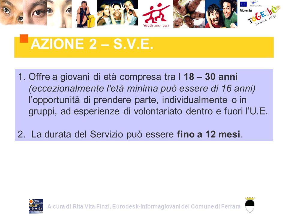 A cura del Punto Locale Decentrato EURODESK di Ferrara C/o INFORMAGIOVANI via A.
