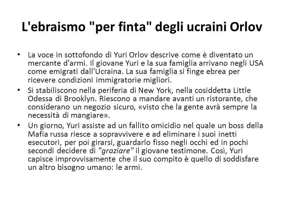 L ebraismo per finta degli ucraini Orlov La voce in sottofondo di Yuri Orlov descrive come è diventato un mercante d armi.