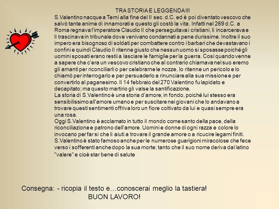 TRA STORIA E LEGGENDA !!.S.Valentino nacque a Terni alla fine del II sec.