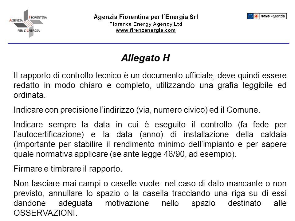 Il rapporto di controllo tecnico è un documento ufficiale; deve quindi essere redatto in modo chiaro e completo, utilizzando una grafia leggibile ed ordinata.