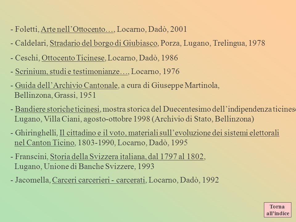 TICINO - Rossi / Pometta, Storia del Cantone Ticino, Locarno, Dadò, 1980 - Quirici, Lineamenti di storia ticinese e svizzera, Lugano, Bellinzona Istit