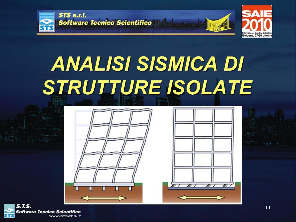 11 ANALISI SISMICA DI STRUTTURE ISOLATE