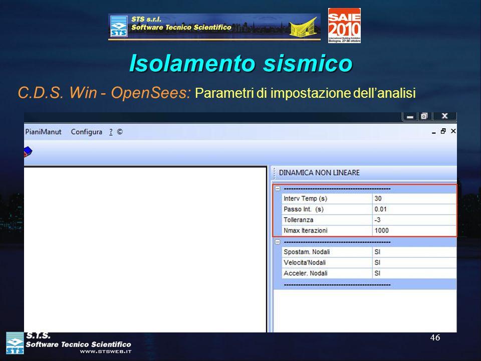 46 Isolamento sismico C.D.S. Win - OpenSees: Parametri di impostazione dellanalisi