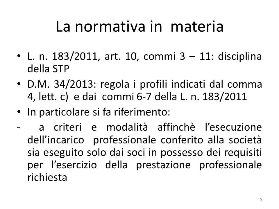 La normativa in materia L.n. 183/2011, art. 10, commi 3 – 11: disciplina della STP D.M.