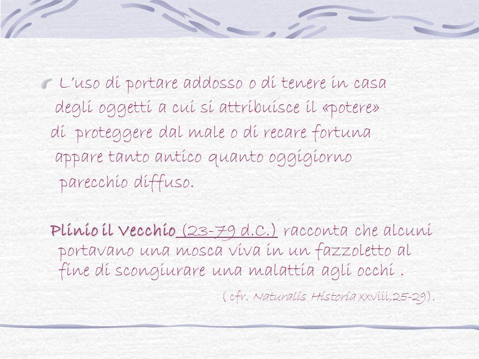 Occhio,malocchio, prezzemolo e finocchio Uno scongiuro popolaresco contro il malocchio (anticamente, nel sud Italia, si credeva di poter scacciare il