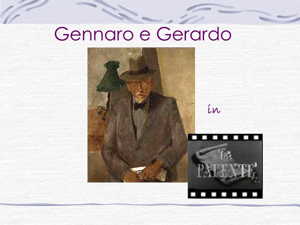 Gerardo >>> Gennaro>>