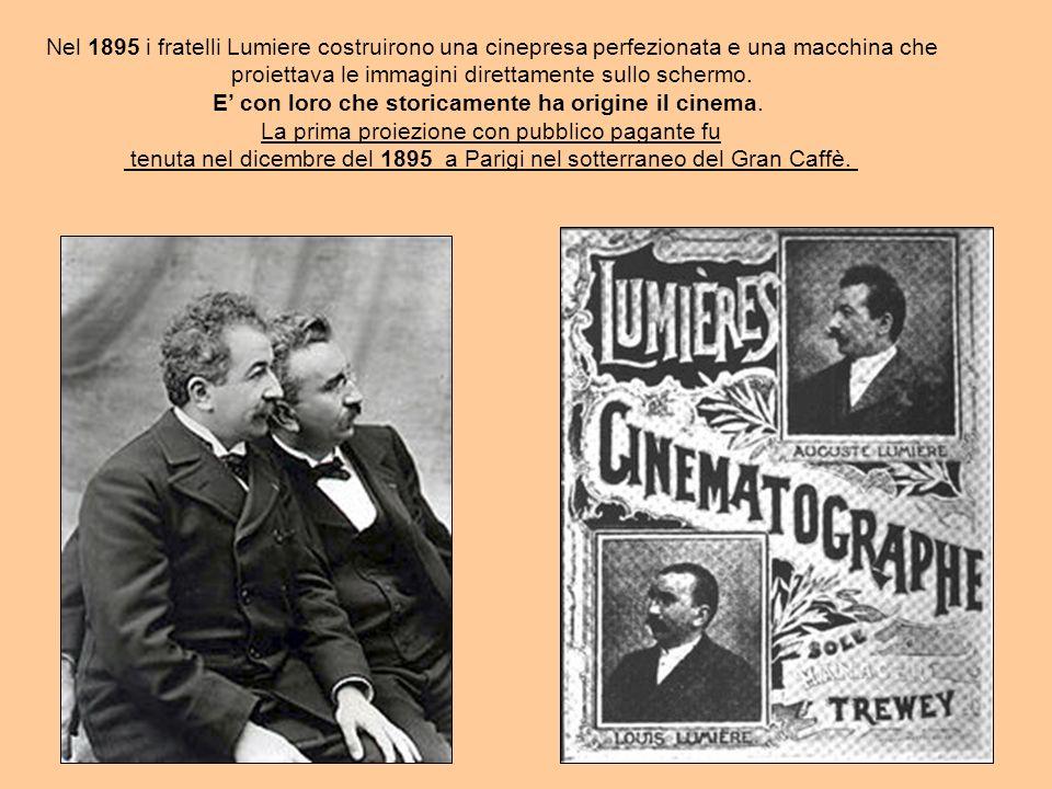 Nel 1895 i fratelli Lumiere costruirono una cinepresa perfezionata e una macchina che proiettava le immagini direttamente sullo schermo.