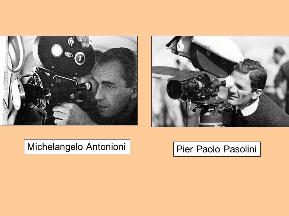 Pier Paolo Pasolini Michelangelo Antonioni