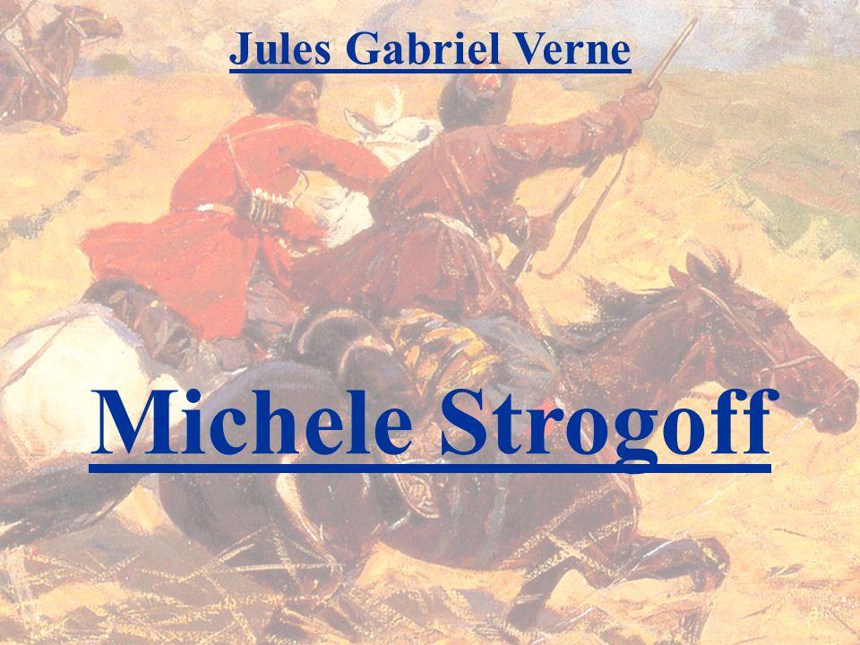 Jules Gabriel Verne Michele Strogoff