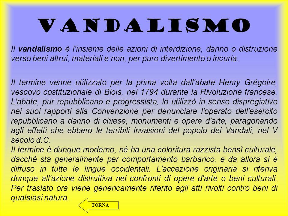TEPPISMO Per teppismo si intende qualsiasi azione di vandalismo, molestia o di intralcio dell ordine pubblico.