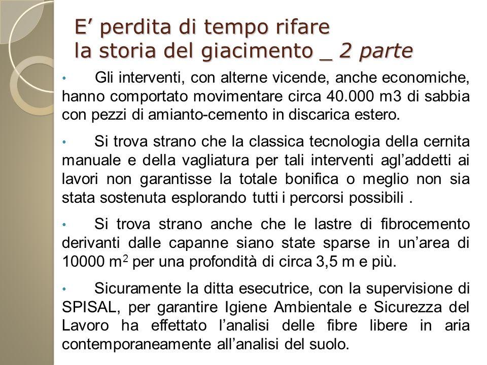 Interventi Significativi Bari Torre Quetta 120.000 m 2 a terra e 50.000 m 2 a mare per un totale di 1100 t MCA Bagnoli ex Eternit 150.000 m 2 di cui 40.000 area coperta : 7000 t a 2A, 250 t a 2 C e 220 t a termo distruzione plasma : 5.300.000 Milano Sole 24 Ore 11000 m 2 coperto 6 km di isolamento tubi, 600 m canali di gronda, 630 m 3 amianto friabile : 2.325.000