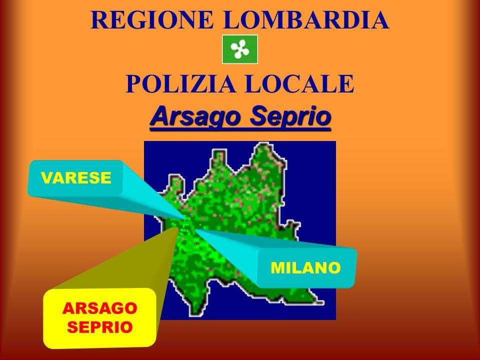 ARSAGO SEPRIO VARESE MILANO Arsago Seprio REGIONE LOMBARDIA POLIZIA LOCALE Arsago Seprio