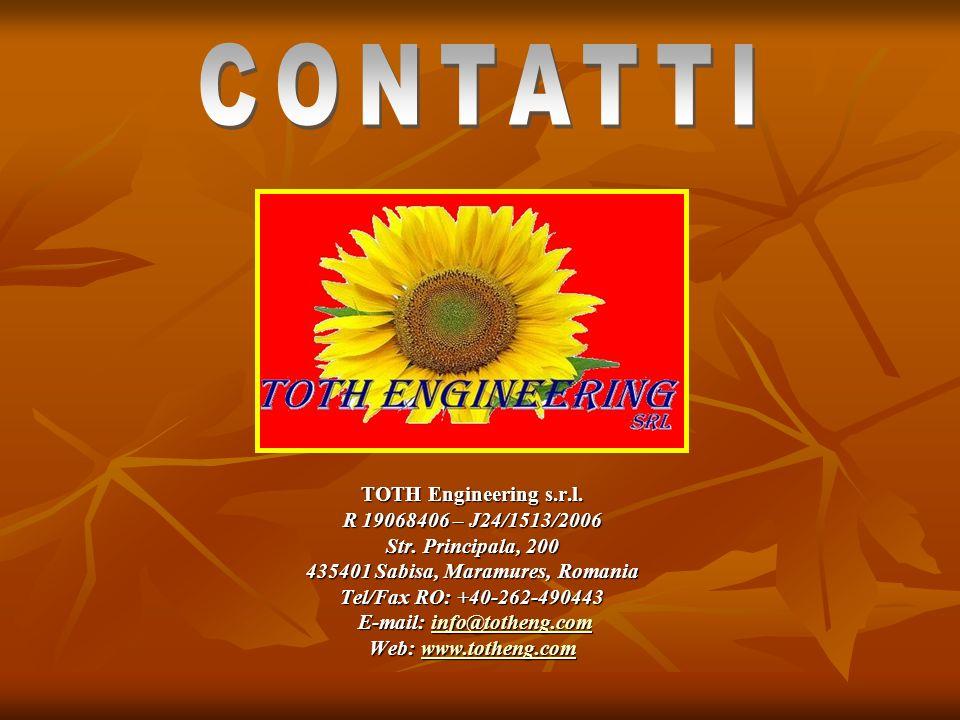 TOTH Engineering s.r.l. R 19068406 – J24/1513/2006 Str. Principala, 200 435401 Sabisa, Maramures, Romania Tel/Fax RO: +40-262-490443 E-mail: info@toth