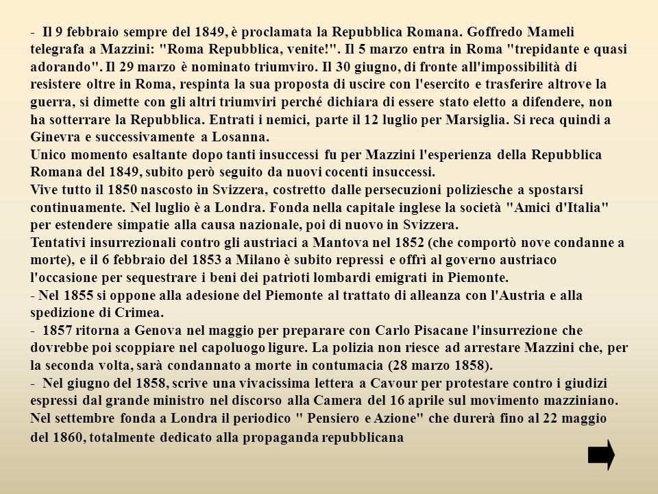 - A Londra, il 21 febbraio del 1859 è firmata da 152 repubblicani una dichiarazione scritta Mazzini contro la guerra a l Austria in alleanza con Napoleone III.