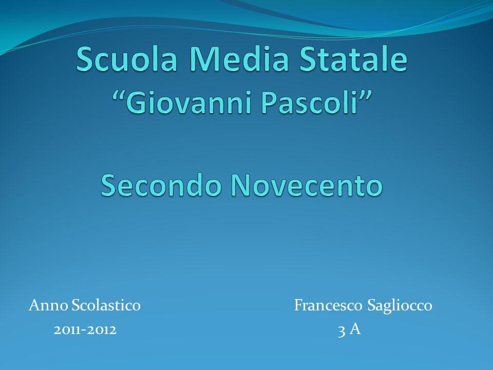 Anno Scolastico Francesco Sagliocco 2011-2012 3 A
