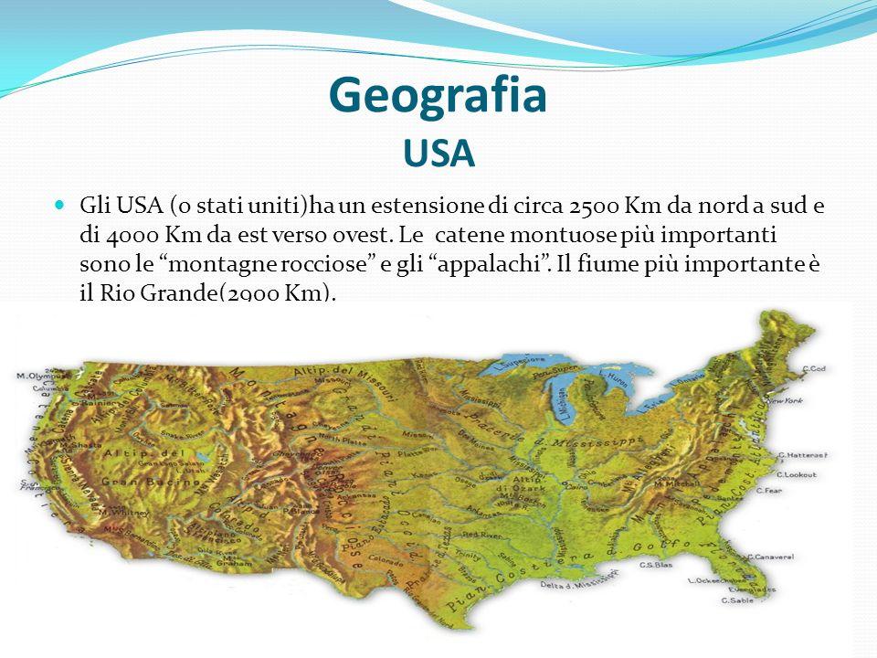 Geografia USA Gli USA (o stati uniti)ha un estensione di circa 2500 Km da nord a sud e di 4000 Km da est verso ovest. Le catene montuose più important