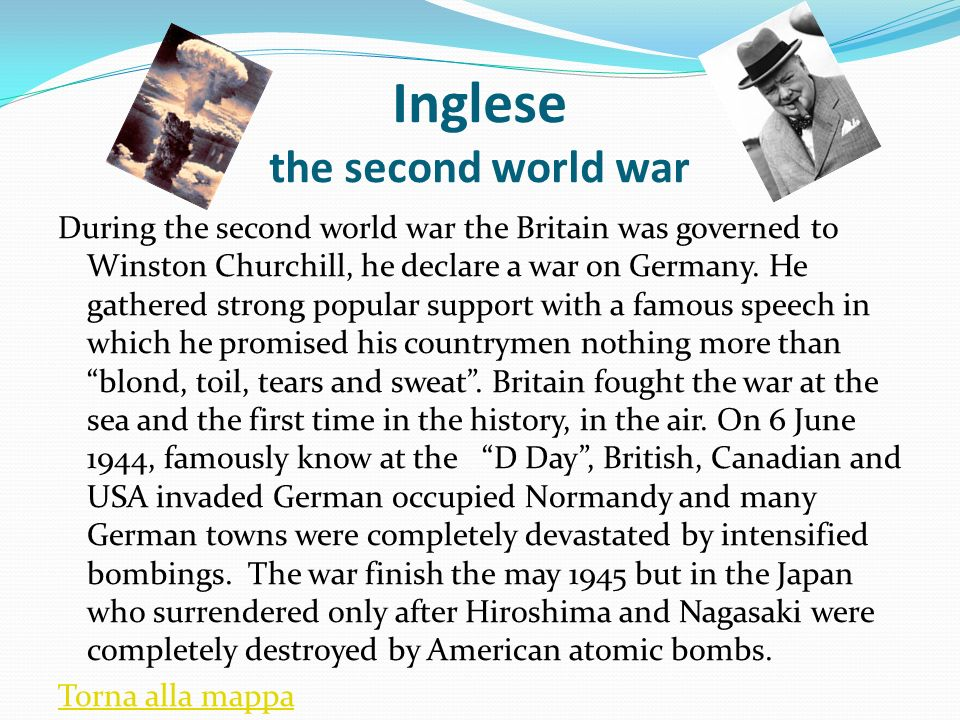 During the second world war the Britain was governed to Winston Churchill, he declare a war on Germany. He gathered strong popular support with a famo