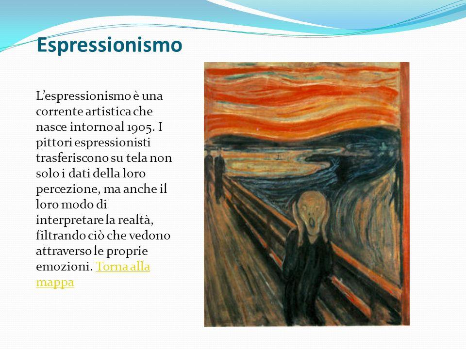 Espressionismo Lespressionismo è una corrente artistica che nasce intorno al 1905. I pittori espressionisti trasferiscono su tela non solo i dati dell