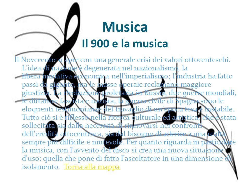 Musica Il 900 e la musica Il Novecento si apre con una generale crisi dei valori ottocenteschi. L'idea di nazione è degenerata nel nazionalismo, la li