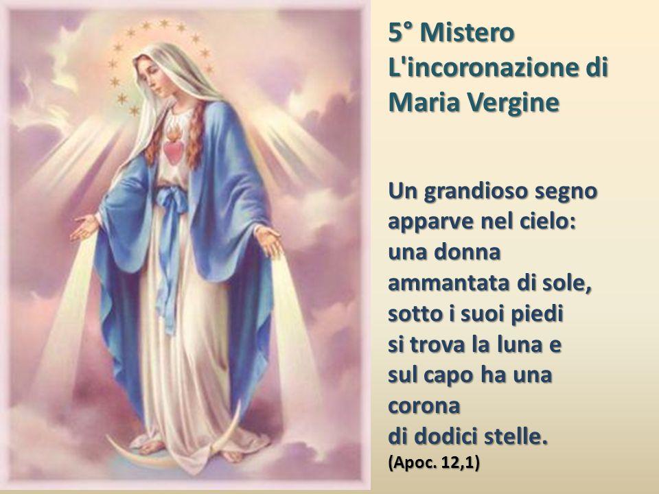 4° Mistero L'Assunzione di Maria Vergine al Cielo