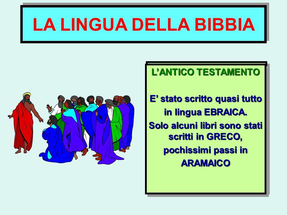 LA LINGUA DELLA BIBBIA IL NUOVO TESTAMENTO È stato scritto in GRECO. È il greco della KOINÈ, la lingua parlata dalla maggioranza dei popoli che si aff