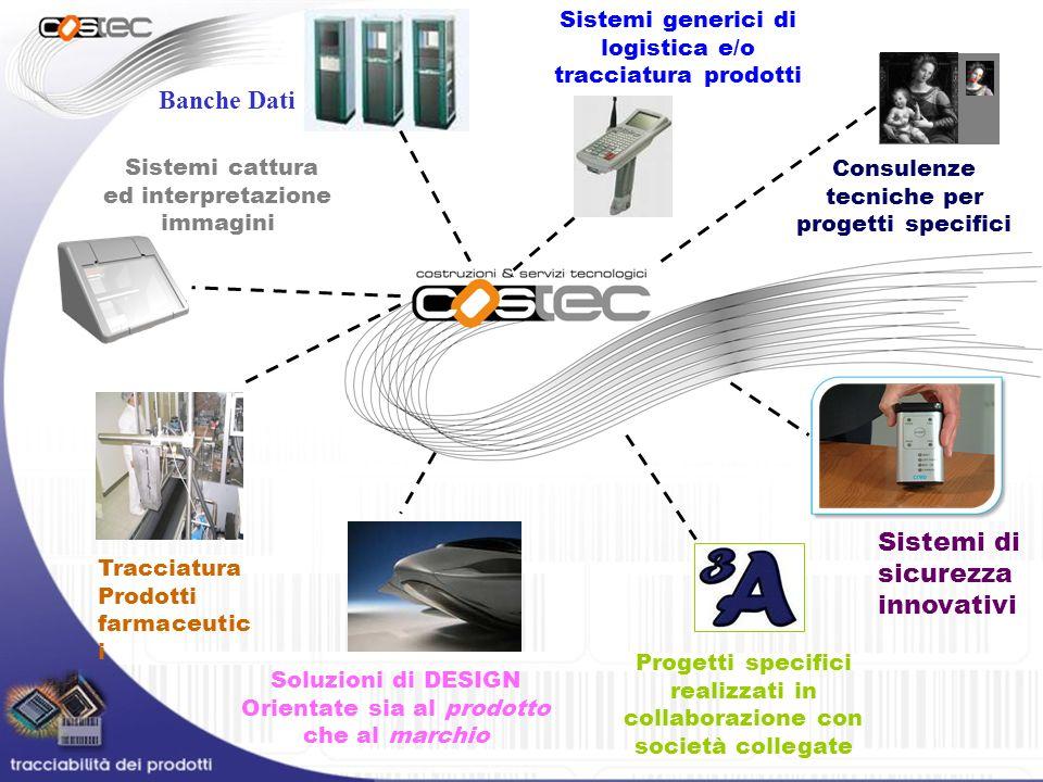 Tracciatura Prodotti farmaceutic i Sistemi generici di logistica e/o tracciatura prodotti Consulenze tecniche per progetti specifici Sistemi cattura e
