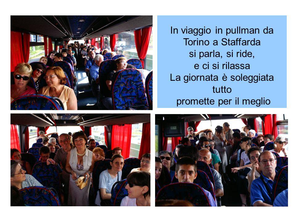 In viaggio in pullman da Torino a Staffarda si parla, si ride, e ci si rilassa La giornata è soleggiata tutto promette per il meglio