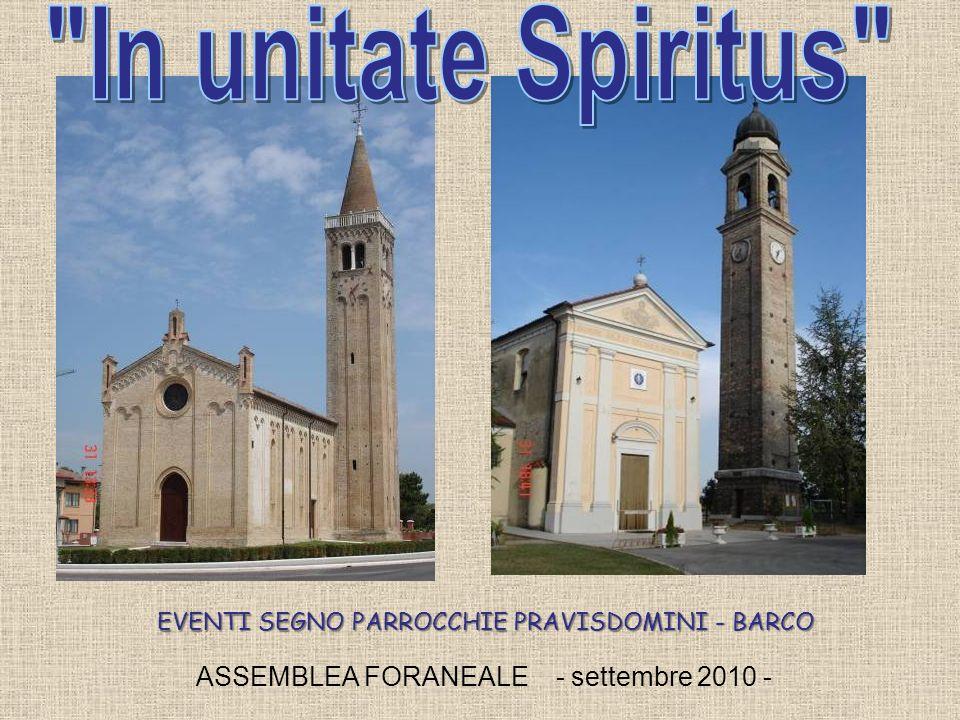 ASSEMBLEA FORANEALE - settembre 2010 - EVENTI SEGNO PARROCCHIE PRAVISDOMINI - BARCO