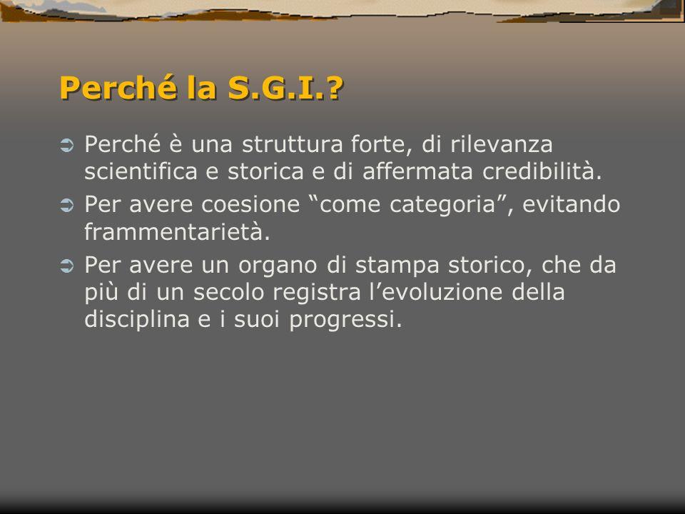 Perché la S.G.I..