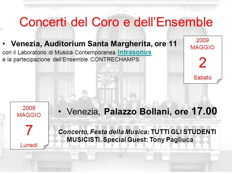 Concerti del Coro e dellEnsemble Venezia, Auditorium Santa Margherita, ore 11 con il Laboratorio di Musica Contemporanea Intrasonus Intrasonus e la pa