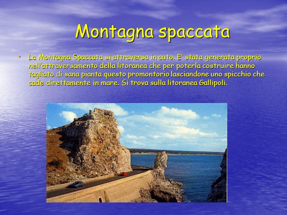 Montagna spaccata La Montagna Spaccata si attraversa in auto.