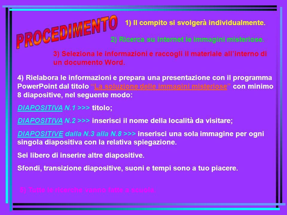 Per poter eseguire il compito ti servono: http://www.selinunte.net/default.htm http://www.bdp.it/~ctps0002/sicilia/selinunt.htm http://www.sikelia.com/html/selinunte.htm http://sicilyweb.com/selinunte/ http://www.centrocomp.it/castelvetrano/selinunte/indexita.html 4) i links qui sotto elencati; 1) un programma per navigare su Internet; 2) il programma Word in cui annotare (o incollare) le informazioni reperite per poi elaborarle e trasformarle in un ambiente di presentazione; 3) il programma di presentazione PowerPoint.