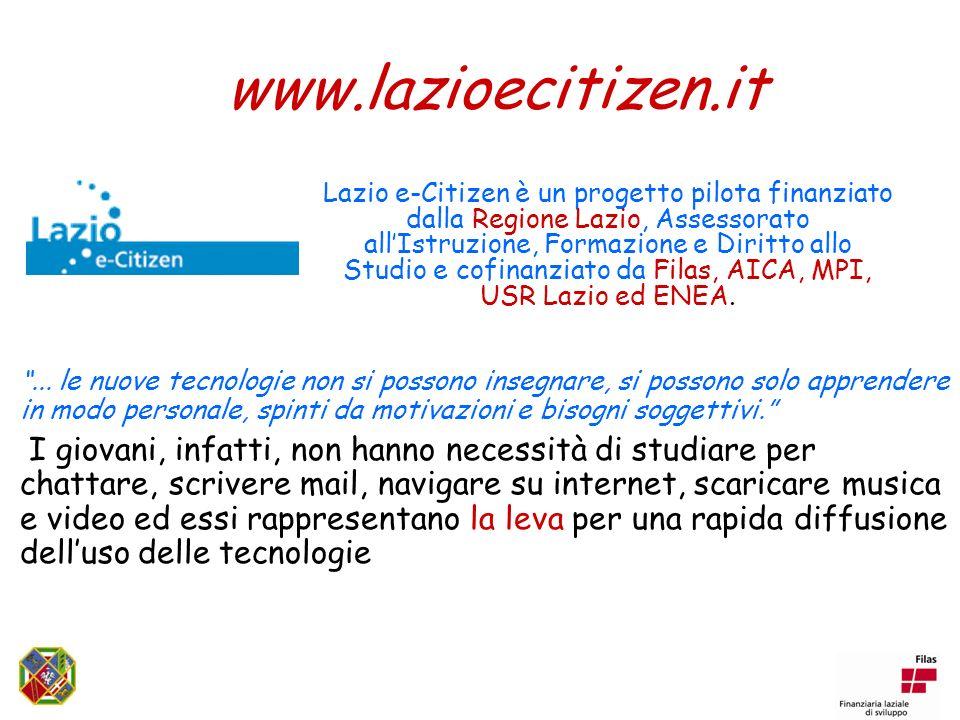 Lazio e-Citizen è un progetto pilota finanziato dalla Regione Lazio, Assessorato allIstruzione, Formazione e Diritto allo Studio e cofinanziato da Filas, AICA, MPI, USR Lazio ed ENEA....