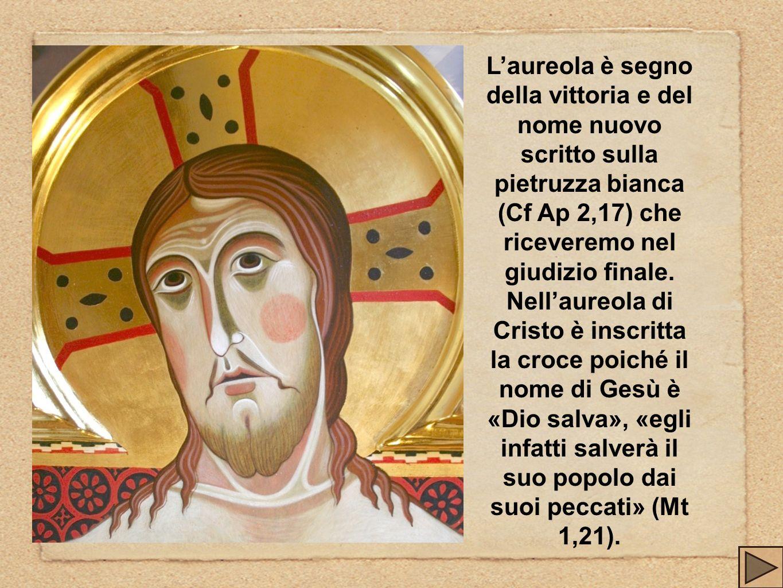 Laureola è segno della vittoria e del nome nuovo scritto sulla pietruzza bianca (Cf Ap 2,17) che riceveremo nel giudizio finale. Nellaureola di Cristo
