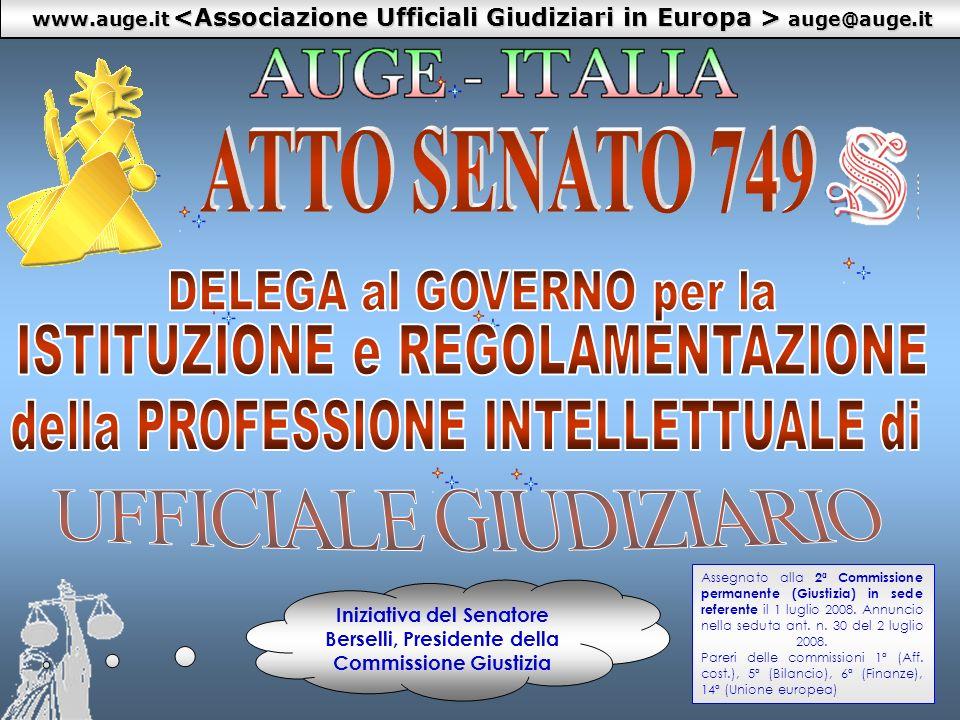 1 www.auge.it auge@auge.it Iniziativa del Senatore Berselli, Presidente della Commissione Giustizia Assegnato alla 2ª Commissione permanente (Giustizi