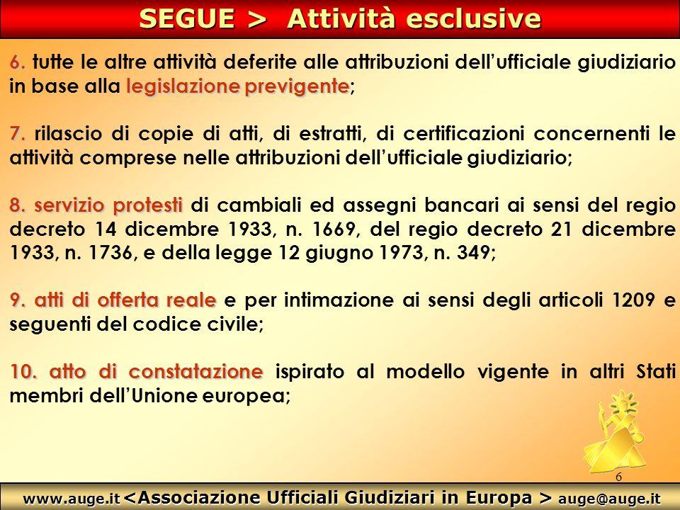 17 Arcangelo DAurora > angelo@auge.it < 347.23.58.950 Associazione Ufficiali Giudiziari in Europa < www.auge.it ProgettoAUGE/Berselli Progetto AUGE/Berselli Aderisci >>>> www.auge.it