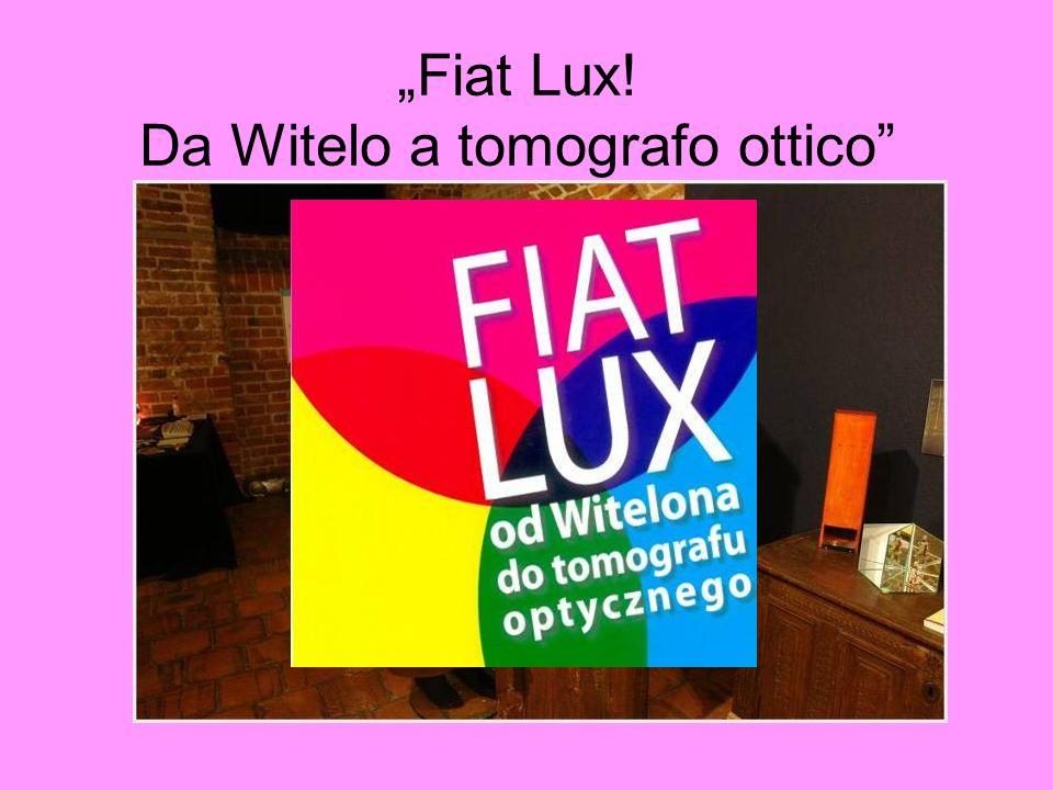 Fiat Lux! Da Witelo a tomografo ottico