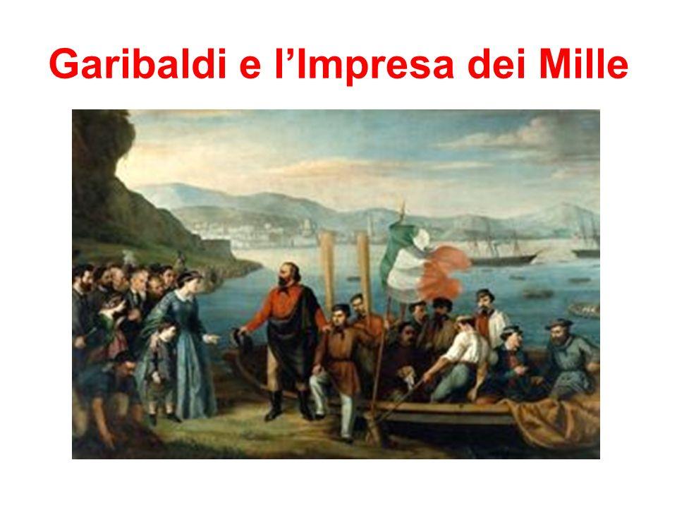 Garibaldi e lImpresa dei Mille