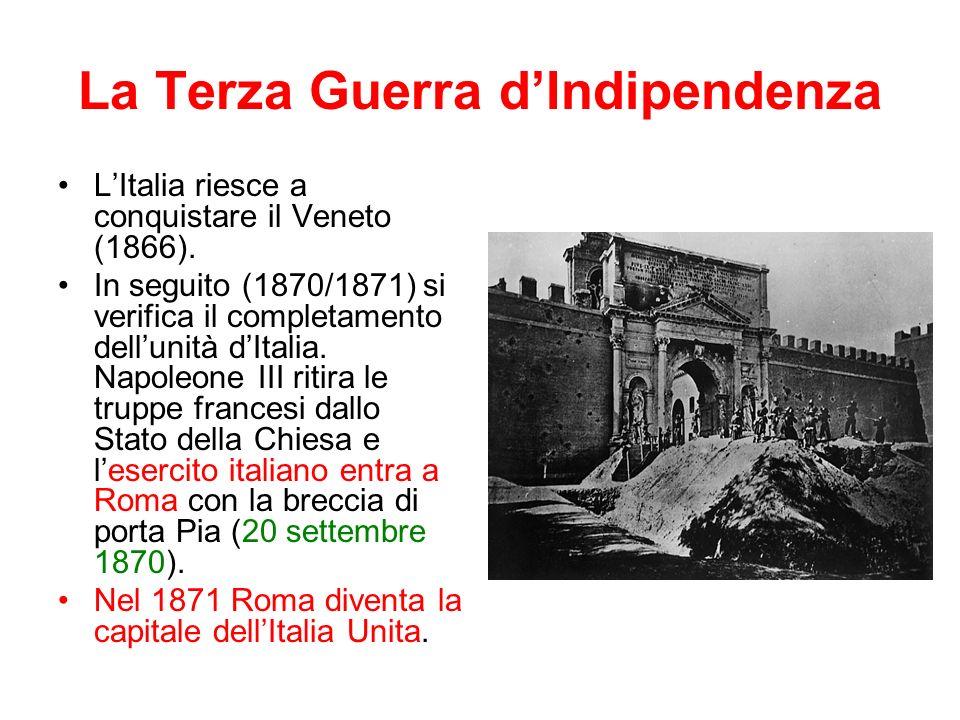 La Terza Guerra dIndipendenza LItalia riesce a conquistare il Veneto (1866).