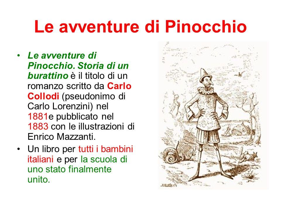 Le avventure di Pinocchio Le avventure di Pinocchio.