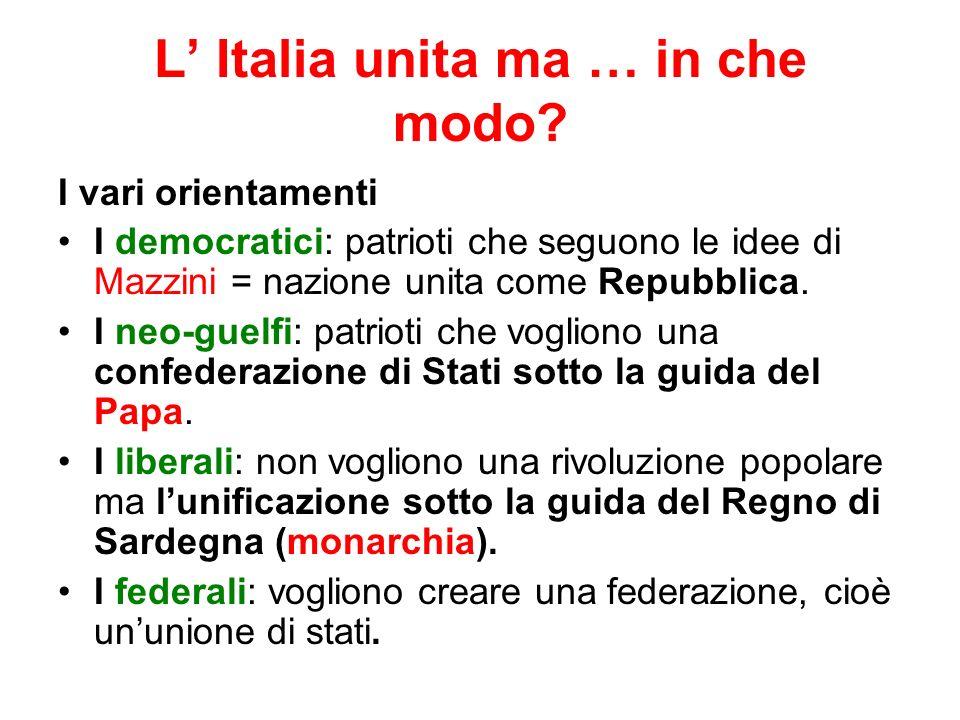 L Italia unita ma … in che modo.