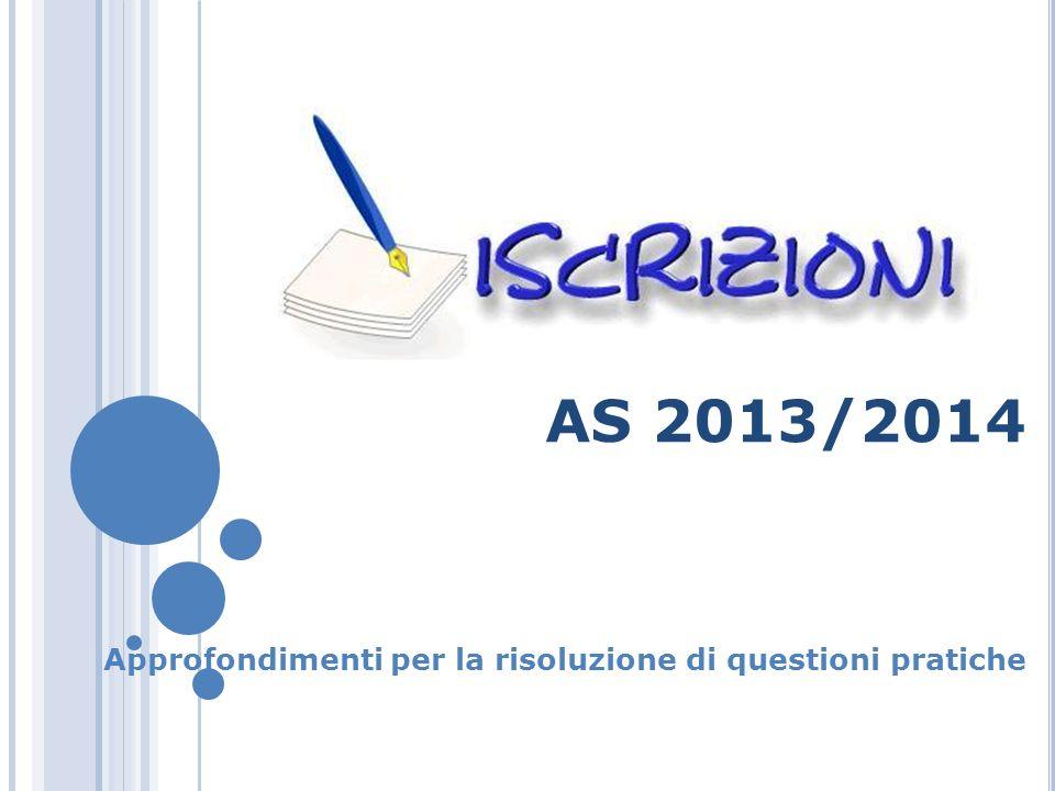 AS 2013/2014 Approfondimenti per la risoluzione di questioni pratiche