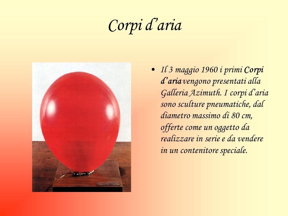 Corpi daria Il 3 maggio 1960 i primi Corpi daria vengono presentati alla Galleria Azimuth.