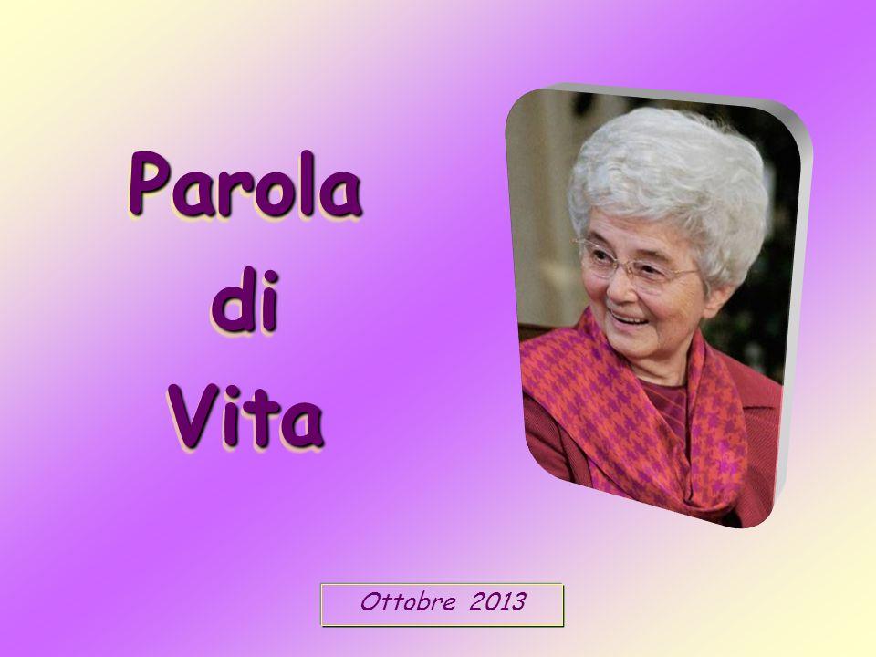 Ottobre 2013 Parola di Vita